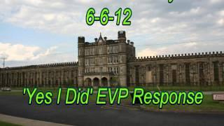 WVPI @ Old WV Penitentiary 6-6-12 'Yes I Did' EVP Response