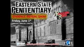 Paranormal Review Radio - Eastern State Penitentiary: Evidence Reveal Show