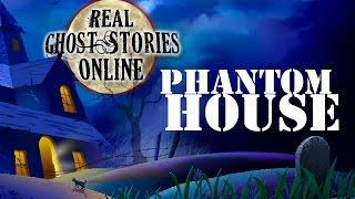 Phantom House | Real Ghost Stories & Paranormal Podcast