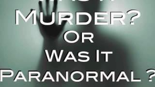 Was It Murder Or Was It Paranormal - The Haunted Estate Podcast