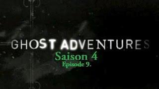Ghost Adventures -  La Palazza Mansion | S04E09 (VOSTFR)