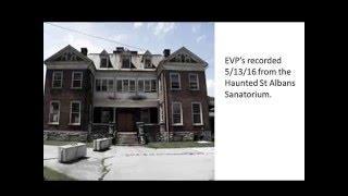 EVP's from the haunted St Albans Sanatorium