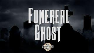 Funeral Ghost | Ghost Stories, Paranormal, Supernatural, Hauntings, Horror