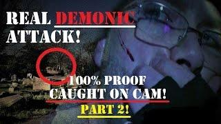 The DEMONIC Attack! | Part 2 | The HAUNTING Of Mark Smith | 100% Real PARANORMAL Activity