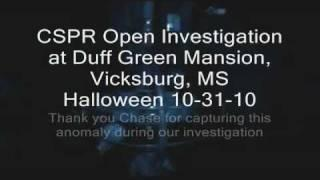 Duff Green Mansion Anomaly - Vicksburg, MS Paranormal Activity