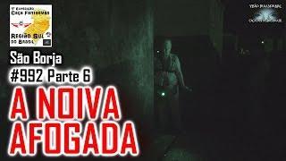 A NOIVA AFOGADA - Caça Fantasmas Brasil - #992 Parte 6