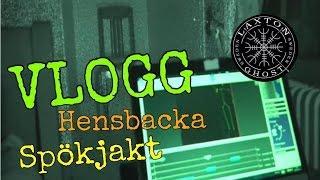 Vlogg I Hensbacka Herrgård  LaxTon Ghost Sweden