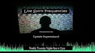 Live Spirit Frequencies Evidence Review Episode 8