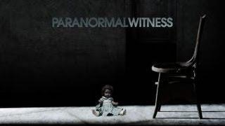 Watch Paranormal Witness Season 5 Episode 11   Full Online [hd]