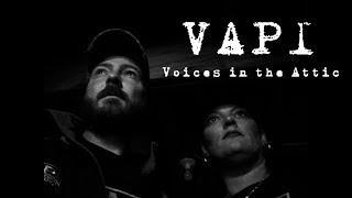 Voices in the Attic: Alexandria, Va - Virginia Paranormal Investigations