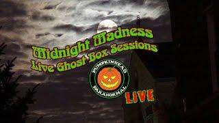 Midnight Madness LIVE Spirit Communication, Ghost Box Sessions