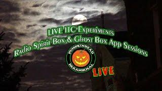 LIVE ITC Experiments, Live Radio Spirit Box & Ghost Box App Sessions