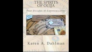 #56-Karen A. Dahlman - Spirits of Ouija