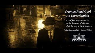 CRUMLIN ROAD JAIL A PARANORMAL TRAILER - NEW SHOW THIS FRIDAY