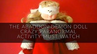 ABADDON DEMON DOLL POWERFUL SPIRIT SETS OFF 3 DEVICES MUST SEE