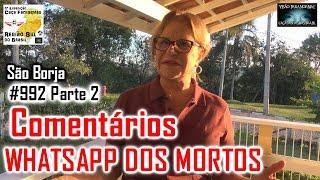 WHATSAPP dos Mortos Comentários - Caça Fantasmas Brasil - #992 Parte 2