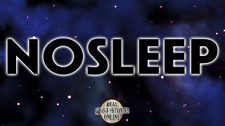 No Sleep | Ghost Stories, Paranormal, Supernatural, Hauntings, Horror