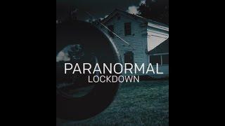 Paranormal Lockdown Season 0 Episode 1 Full Episodes