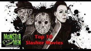 Top 10 Slasher Movies - Monster Men Ep. 128