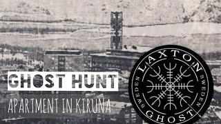 L.T.G.S in Kiruna Sweden - Haunted apartment. LaxTon Ghost Sweden Spökjägare