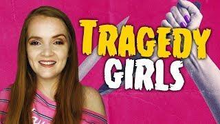 The Tragedy Girls (2017)