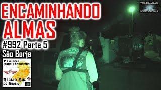 Encaminhando ALMAS - Caça Fantasmas Brasil - #992 Parte 5