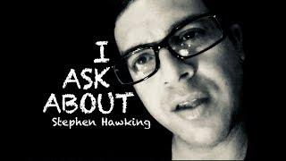 I ask about Stephen Hawking, I get answers