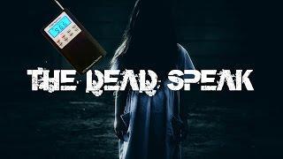 Paranormal Voice | THE DEAD SPEAK | Spirit Box Session 4 | P SB7