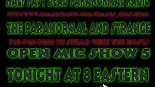 Half Past Dead Paranormal Radio Open Mic 5