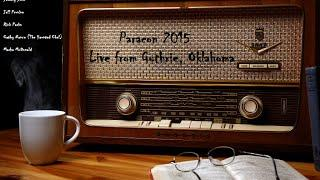 Paranormal Investigations of Oklahoma Paracon 2015 Recorded Live