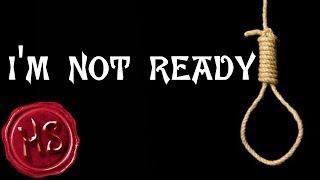 I'm Not Ready (Haunting Season)