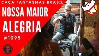 Nossa Maior Alegria - Caça Fantasmas Brasil #1095
