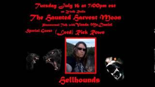 "Haunted Harvest Moon Paranormal Radio ""Hell Hounds"" - Interview With Lord Rick"