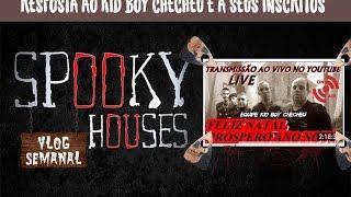 Spooky Houses - Resposta ao Kid Boy Checheu e a seus inscritos