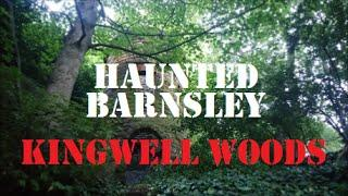 HAUNTINGS Of England | GHOSTS Of Kingwell Woods | Real PARANORMAL Investigations