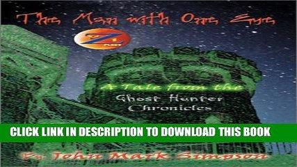 [PDF] The Man with One Eye: A Tale from the Ghost Hunter Chronicles Full Online