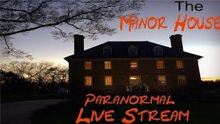 Live Stream from the Manor House Investigation