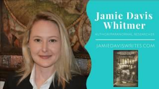 The Most Haunted Hotels In America with Author Jamie Davis Whitmer