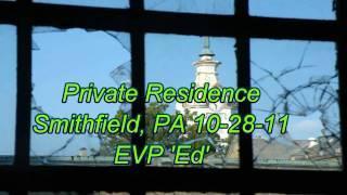 W.V.P.I. @ Private Residence Smithfield, PA EVP 'Ed'