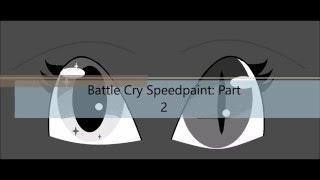 Speedpaint (Fanart): Battle Cry ~The Haunted~ (Part 2: Let's get going)