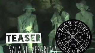 L.T.G.S Paranormal Investigators. Teaser from Sala Silvergruva LaxTon Ghost Sweden Spökjägare