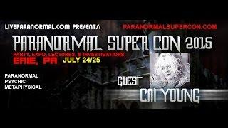 Paranormal Super Con 2015 Featured Guest  Cat Young
