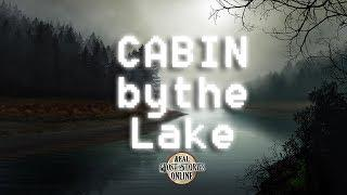 Cabin By The Lake | Ghost Stories, Paranormal, Supernatural, Hauntings, Horror