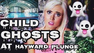 LEGEND OF CHILD GHOSTS AT HAYWARD PLUNGE!