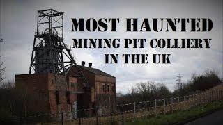 UKs Most HAUNTED Mining Pit | CURSED Ghosts Spirits | Shocking PARANORMAL Activity