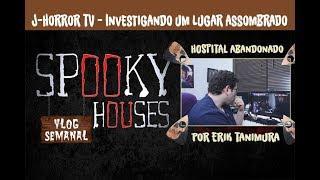 Análise Espiritual - J-HorrorTV - Hospital Assombrado
