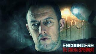 The Cinema Experiment | Paranormal Documentary | Encounters | S01E04