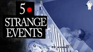 5 Mysterious and Strange Events Caught on Tape