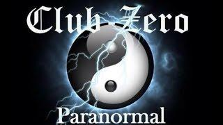 ClubZero Paranormal look back on 2014