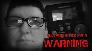 EDWARD ARE YOU THERE? REAL GHOST / SPIRIT CONTACT